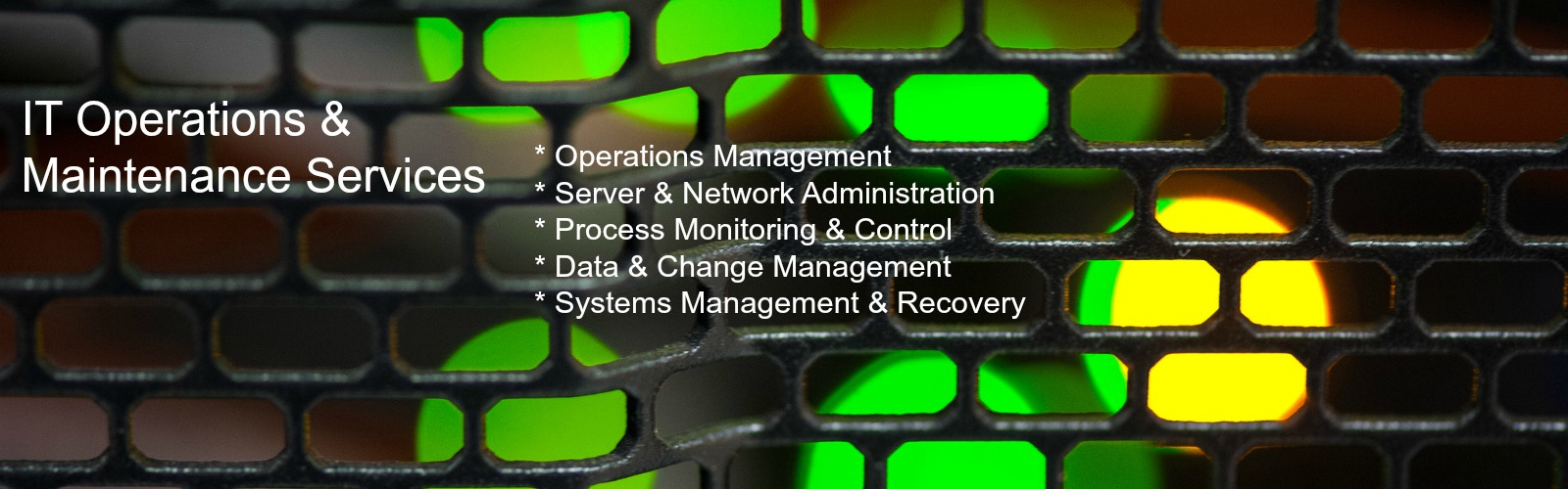 IT Operations & Maintenance Services